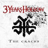 The Cracks by 3 Years Hollow