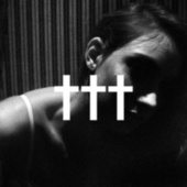 Crosses (†††) by Crosses (†††)