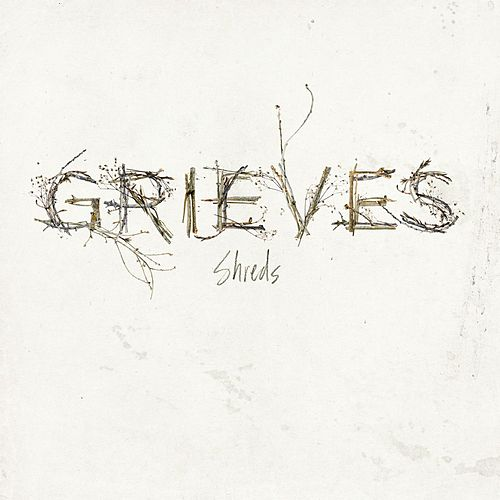 Shreds - Single by Grieves