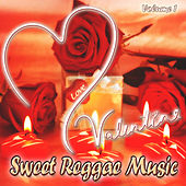 Valentine Sweet Reggae Music, Vol. 1 by Various Artists