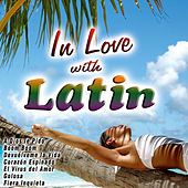 In Love with Latin by Various Artists