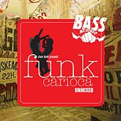 Slam Dunk Presents Funk Carioca (Selected By Tetine) by Various Artists