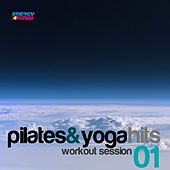 Pilates and Yoga Hits: Workout Session, Vol. 1 (Mixed Workout Music Ideal for Pilates and Yoga) by Various Artists