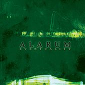 Eventuality by Alarum