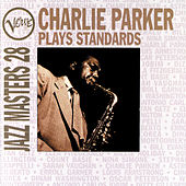 Verve Jazz Masters 28: Parker Plays Standards by Charlie Parker