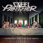 All You Can Eat by Steel Panther