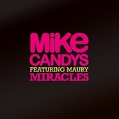 Miracles by Mike Candys
