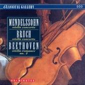 Mendelssohn: Violin Concerto in E Minor - Bruch: Violin Concerto No. 1 in G Minor - Beethoven: Romance for Violin in F Major by Various Artists