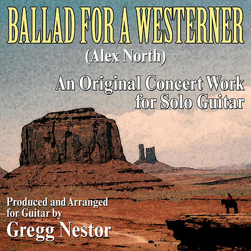 Ballad for a Westerner by Gregg Nestor
