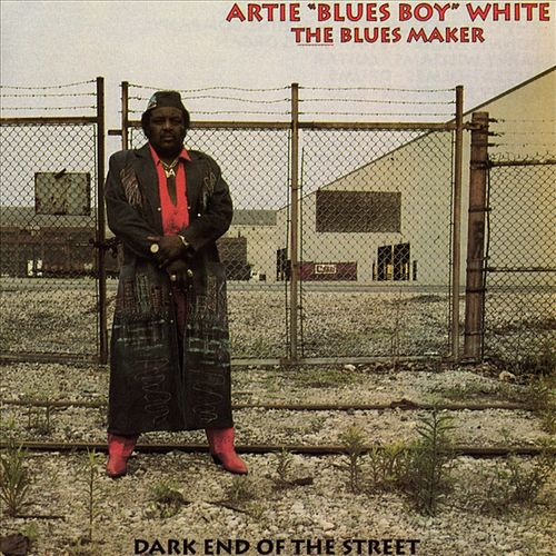 Dark End Of The Street by Artie White