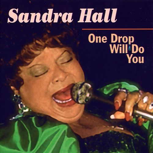 One Drop Will Do You by Sandra Hall