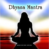 Dhyana Mantra by Ananda Giri