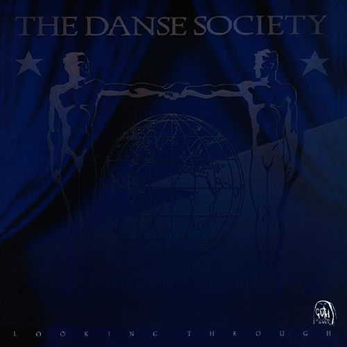 Looking Through by The Danse Society