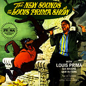 The New Sounds Of The Louis Prima Show by Louis Prima