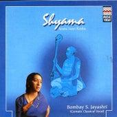 Shyama by Bombay S. Jayashri