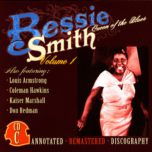 Queen Of The Blues: Volume 1 C von Bessie Smith