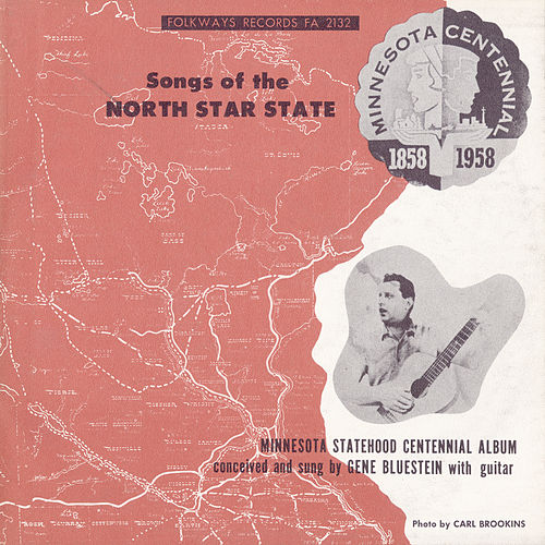 Songs of the North Star State by Gene Bluestein