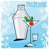 The Winter Living Lounge by Various Artists