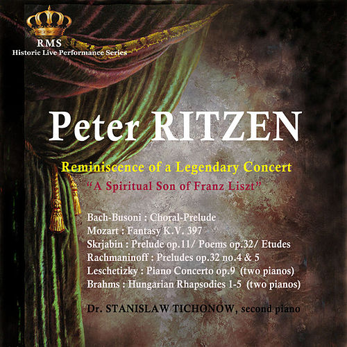 Peter Ritzen: Reminiscence of a Legendary Concert by Peter Ritzen