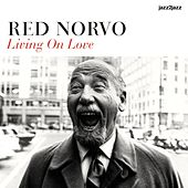Living On Love by Red Norvo
