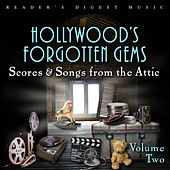 Reader's Digest Music: Hollywood's Forgotten Gems - Scores & Songs from the Attic, Vol. 2 by Various Artists
