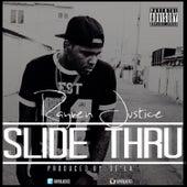 Slide Thru by Rayven Justice