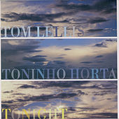 Tonight by Toninho Horta