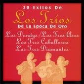 20 Éxitos de los Tríos de la Época de Oro by Various Artists