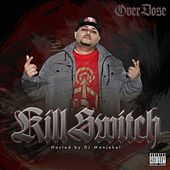 Kill Switch by Overdose