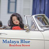Bourbon Street by Malaya Blue
