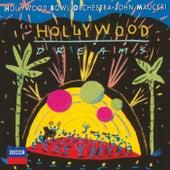 Hollywood Dreams by Hollywood Bowl Orchestra