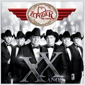 XX Años by El Poder Del Norte