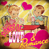 Songs of Love & Romance by Various Artists