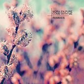 Come With Me (Remixes) by Nora En Pure
