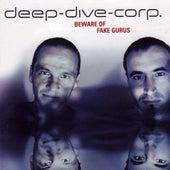 Beware Of Fake Gurus by Deep-Dive-Corp