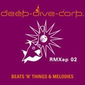Beats 'N' Things RMXep 02 by Deep-Dive-Corp