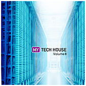 My Tech House 8 by Various Artists