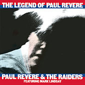 The Legend Of Paul Revere by Paul Revere & the Raiders