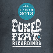 Poker Flat Recordings Best of 2013 by Various Artists