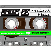 Let's Go by Reel Soul