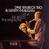 Live At The Berlin Philharmonie by Dave Brubeck