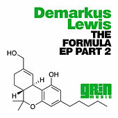 The Formula Part 2 by Demarkus Lewis