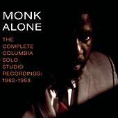 Monk Alone: Complete Columbia Solo by Thelonious Monk