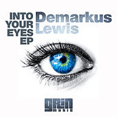 Into Your Eyes by Demarkus Lewis