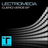 Cuero Verde EP by Lectromeda