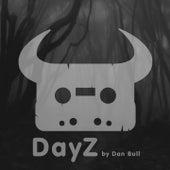 Dayz by Dan Bull