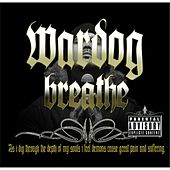 Breathe by Wardog
