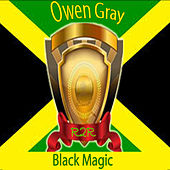 Black Magic by Owen Gray