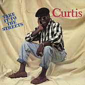 Take It To The Streets by Curtis Mayfield