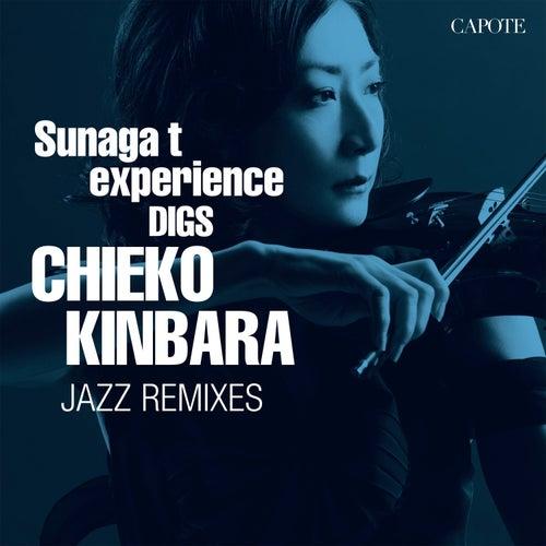 Sunaga T Experience Digs Chieko Kinbara: Chieko Kinbara Jazz Remixes by Chieko Kinbara